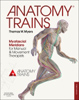 Anatomy Trains Myofacial Meridians